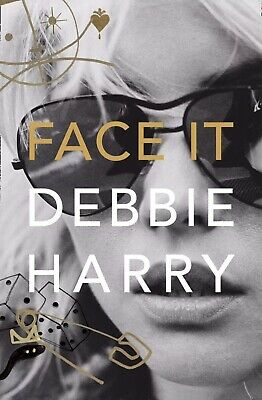 Signed Debbie Harry Face It autobiography 1st Edition Signed In Person