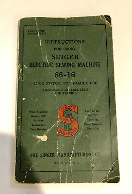 Vintage 1940's Singer Model 66 Electric Sewing Machine Instruction Manual 66-16