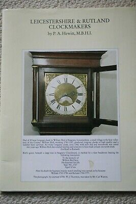 LEICESTERSHIRE & RUTLAND CLOCKMAKERS by P.A.HEWITT