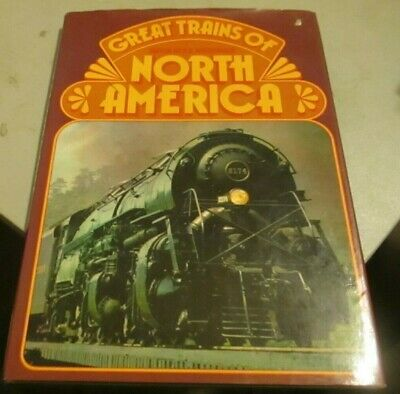 Great Trains Of North America Edited By Whitehouse Hardbound W/Dj 140Pages