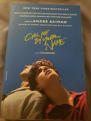 Call Me by Your Name by André Aciman signed autographed (2017, Paperback)