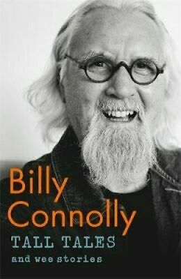 Tall Tales and Wee Stories The Best of Billy Connolly Hardback