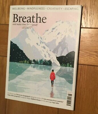 Breathe Magazine Issue 18 Wellbeing Mindfulness Creativity Escaping