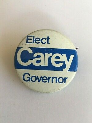 """Elect Carey Governor"" Campaign Button - Pin Back - 1.5 inches"