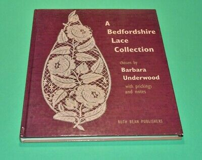 A BEDFORDSHIRE LACE COLLECTION, BARBARA UNDERWOOD with PATTERN SHEET Bobbin Lace