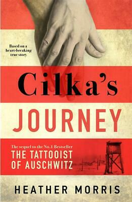 Cilka's Journey: The sequel to The Tattooist of Auschwitz HARDCOVER - FREE P&P