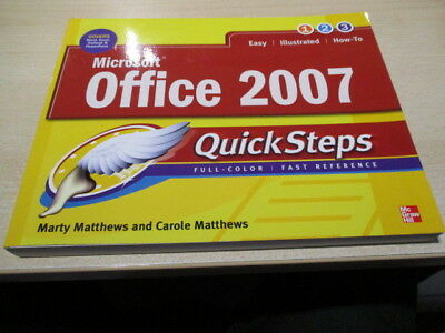 Quick Steps Book for Microsoft Office 2007. Used but VGC.