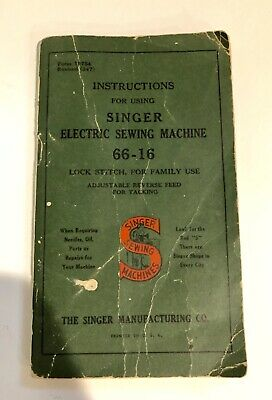 1940's Manual for Singer Model 66 Electric Sewing Machine Instructions 66-16