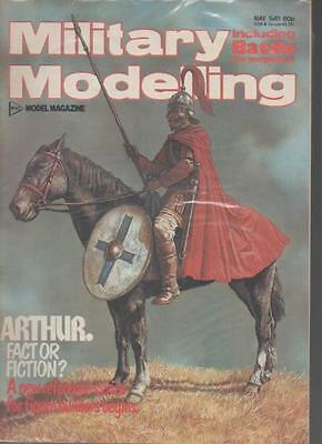 Military Modelling Magazine  May 1981 Arthur Fact Or Fiction?  Ls