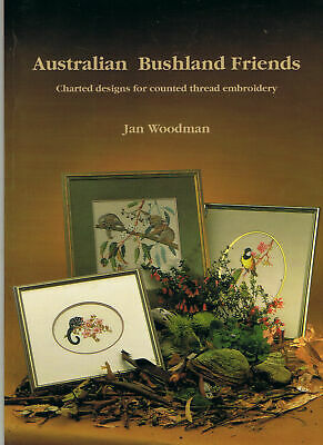 AUSTRALIAN BUSHLAND FRIENDS Jan Woodman Chart Designs Counted Cross Stitch