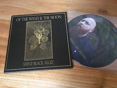 """OF THE WAND & THE MOON Shine Black Algiz 7"""" *SiGNED* PiCTURE DiSC forseti dij"""