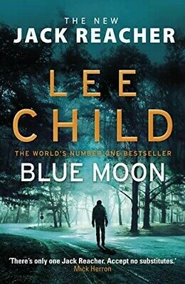 Blue Moon: A Jack Reacher Novel By Lee Child | E.B 00K P.D F | 🚫🚫