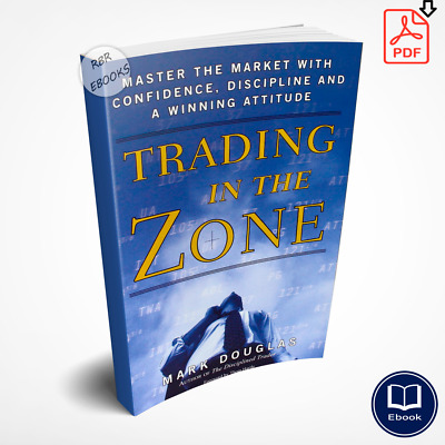 📥 Trading in the Zone: Master the Market with Confidence [P.D.F] 📥