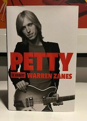 Tom Petty : The Biography Hardback book and the Heartbreakers Warren Zanes