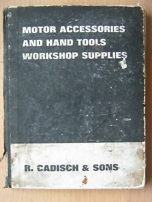 R Cadisch & Sons Motor Accessories and Hand Tools Workshop Supplies number 140