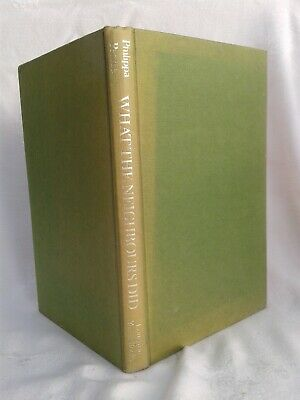 Philippa Pearce.What The Neighbours Did and other Stories.Illustrd Hardback.1972