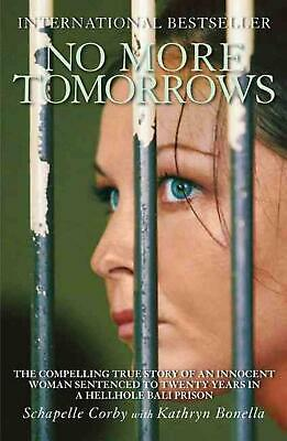 No More Tomorrows by Schapelle Corby (English) Paperback Book Free Shipping!