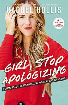 Girl, Stop Apologizing by Hollis Rachel 1400209609 The Cheap Fast Free Post