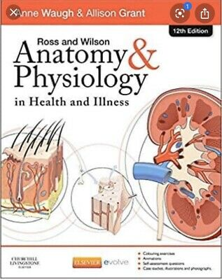 Ross and Wilson Anatomy and Physiology Colouring and Workbook by Anne Waugh,...