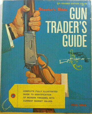Gun Trader's Guide Gun Digest Guns & Ammo Catalog & Guns Magazine