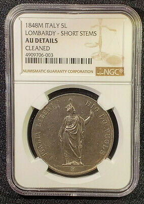 LOMBARDY PROVISIONAL GOVERNMENT 5 LIRE 1848 M - NGC AU Details - Short Stems