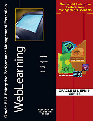 Oracle Business Intelligence & Performance Management Essentials Training Guide