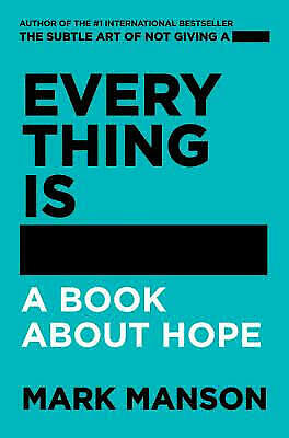 Everything is F*Cked a book about hope by Mark Manson Paperback 2019