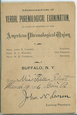 1886 Verbal Phrenological Exam Form Completed By A.P.U. Prez John L. Larson