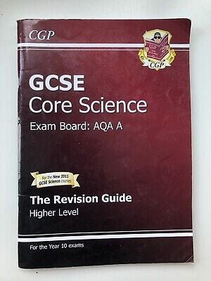 CGP GCSE Core Science  AQA A Revision Guide Higher Level