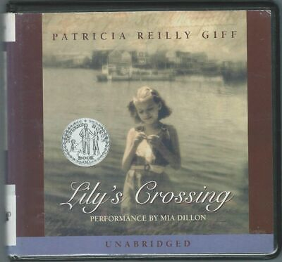 Lilys Crossing by Patricia Reilly Giff 4 CDs Audio Book