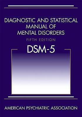 Diagnostic and Statistical Manual Mental Disorders DSM-5 5th Edition