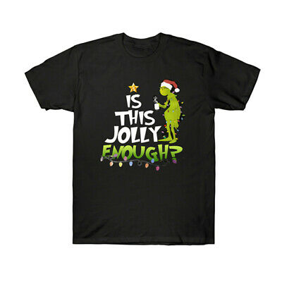 Grinch Is This Jolly Enough Merry Christmas Vacation Funny Men's T Shirt Cotton