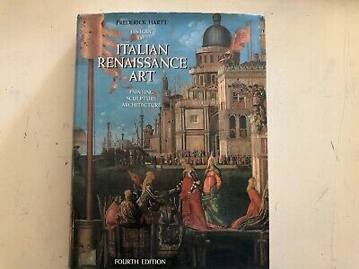 History of Italian Renaissance Art : Painting Sculpture Architecture