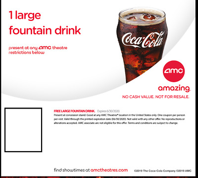 Amc Movie Theatre 1 Large Fountan Drink-Expires 6/30/2020 Email Delivery