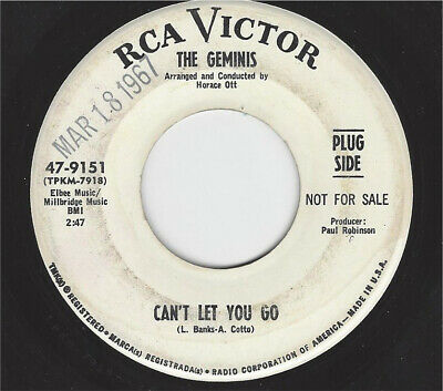 The Geminis  -  Can't Let You Go / I Hired The Girl    Rca 9151