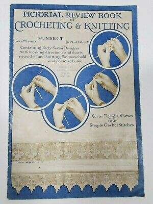Pictorial Review Book No.3 1919 Crocheting & Knitting Antique Patterns