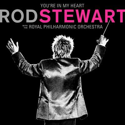 Rod Stewart's You're In My Heart Royal Philharmonic Orchestra NEW 2CD