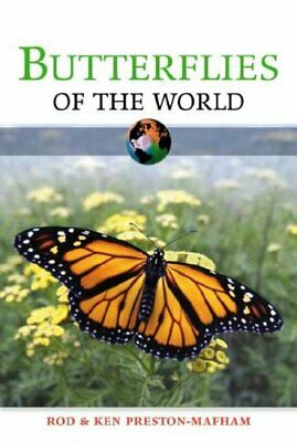 Butterflies of the World (Of the World) by Ken Preston-Mafham 0816057133 The