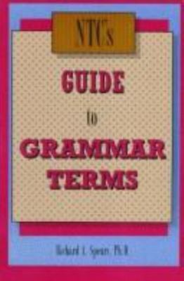 Ntc's Guide to Grammar Terms by Spears, Richard A.