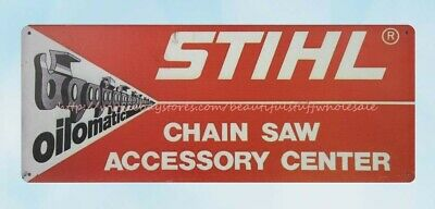 STIHL CHAIN SAWS CHAINSAW TREE CUTTING METAL SIGN TIN PLAQUE OTHERS LISTED 052