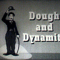 Film 16: Dough and Dynamite