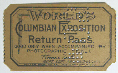 1893 World's Columbian Exposition - Chicago World's Fair Punched Return Pass
