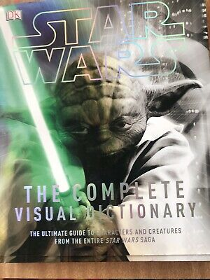 Star Wars- The Complete Visual Dictionary