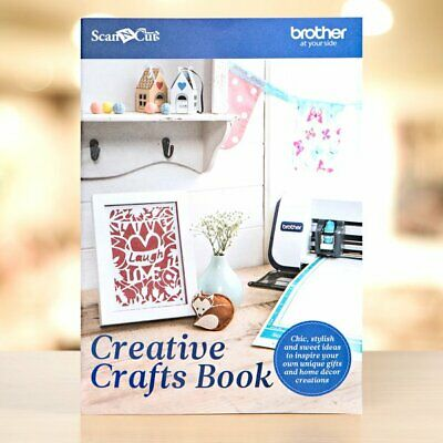 BROTHER Scan N Cut Creative Crafts Project Book 2 - 15 Projects - FREE UK P&P