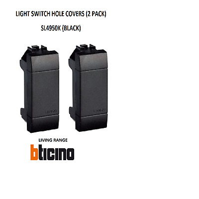 NEW Bticino Living 2 Pieces SWITCH HOLE COVER SL4950K BLACK