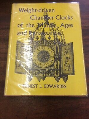 Weight-driven Chamber Clocks of the Middle  Edwardes, Ernest L. 1965 Book VGC