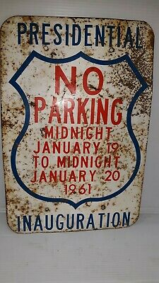 KENNEDY PRESIDENTIAL INAUGURATION NO PARKING sign 1961
