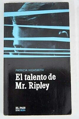 El talento de Mr. Ripley / Highsmith, Patricia