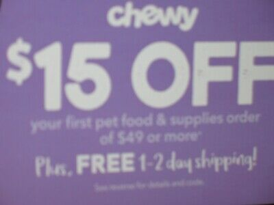 chewy.com $15 OFF your first order off $49 or more EXP 02/29/20  promo code