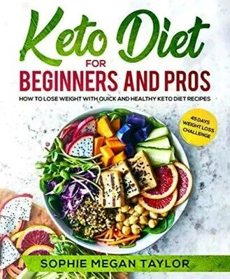 Keto Diet for Beginners Pros How to Lose Weight Quick Healthy Cookbook Book PDF